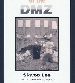 "민통선평화기행영문판서평 ""Unification Aesthetics:"" A Review of Lee Si-Woo's Life on the Edge of the DMZ"
