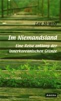 민통선평화기행 독일어판 IM NIEMANDSLAND-Abera Verlag 2006